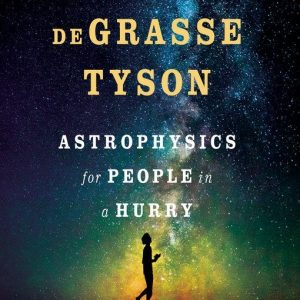 Astrophysics for People in a Hurry audiobook and ebook