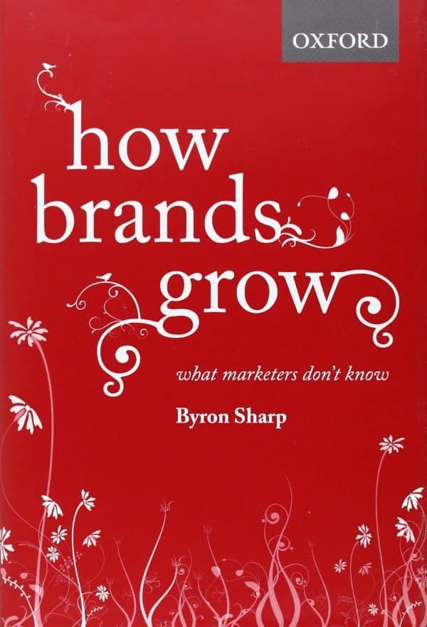 How Brands Grow: What Marketers Don't Know (audiobook)