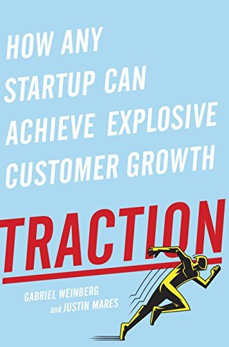 how any startup can achieve explosive customer growth - traction audiobook mp3