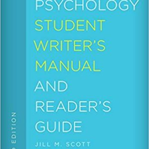 The Psychology Student Writer's Manual and Reader's Guide 3e