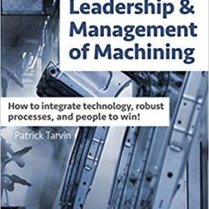 leadership and management of machining