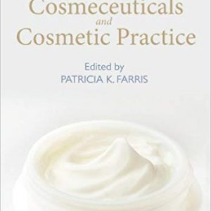 Cosmeceuticals and Cosmetic Practice (1st Edition) - eBooks