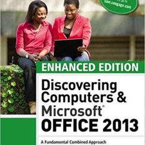 Enhanced Discovering Computers & Microsoft Office 2013: A Combined Fundamental Approach (MindTap Course List) (1st Edition) - eBook