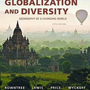 Globalization and Diversity Geography of a Changing World (5th Edition)