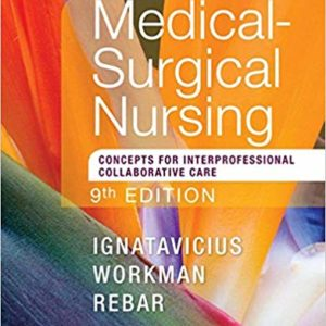 Medical-Surgical Nursing: Concepts for Interprofessional Collaborative Care, Single Volume (9th Edition) - eBooks