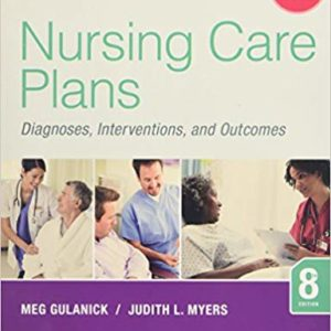 Nursing Care Plans: Diagnoses, Interventions, and Outcomes (8th Edition) - eBooks