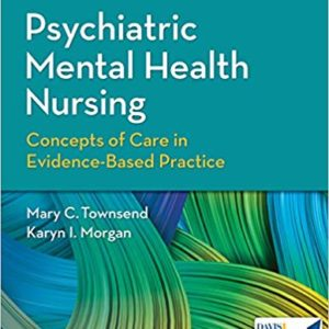 Psychiatric Mental Health Nursing: Concepts of Care in Evidence-Based Practice (9th Edition) - eBooks