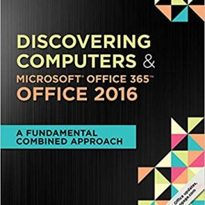 Shelly Cashman Series Discovering Computers & Microsoft Office 365 & Office 2016: A Fundamental Combined Approach, Loose-leaf Version (1st Edition) - eBook