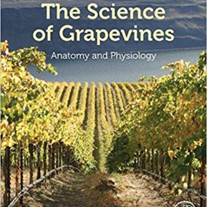 The Science of Grapevines: Anatomy and Physiology (2nd Edition) - eBook