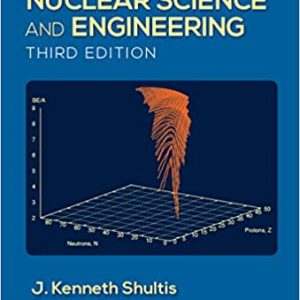 Fundamentals of Nuclear Science and Engineering (3rd Edition) - eBook