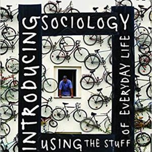Introducing Sociology Using the Stuff of Everyday Life - eBook