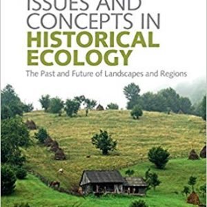 Issues and Concepts in Historical Ecology (1st Edition) - eBook