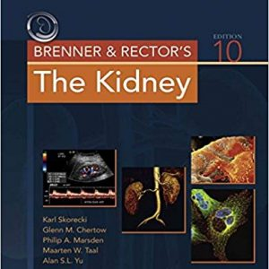 Brenner and Rector's The Kidney 10th ed