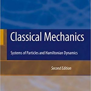 Classical Mechanics: Systems of Particles and Hamiltonian Dynamics (2nd Edition) - eBook