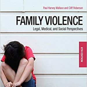 Family Violence: Legal, Medical, and Social Perspectives (8th Edition) - eBook