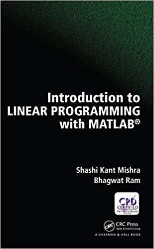 Introduction to Linear Programming with MATLAB (1st Edition) - eBook