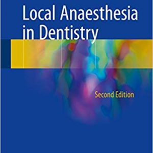 Local Anaesthesia in Dentistry (2nd Edition) - eBook