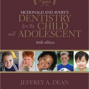McDonald and Avery's Dentistry for the Child and Adolescent (10th Edition) - eBook
