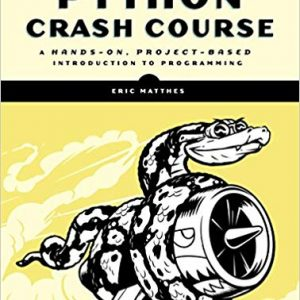 Python Crash Course: A Hands-On, Project-Based Introduction to Programming (1st Edition) - eBook