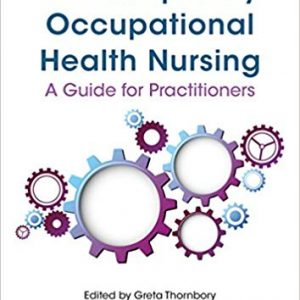 Contemporary Occupational Health Nursing: A Guide for Practitioners (2nd Edition) - eBook
