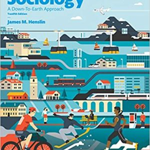 Essentials of Sociology: A Down-To-Earth Approach (12th Edition) - eBook