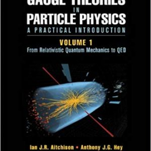 Gauge Theories in Particle Physics: A Practical Introduction, Volume 1: From Relativistic Quantum Mechanics to QED (4th Edition) - eBook