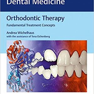 Orthodontic Therapy: Fundamental Treatment Concepts - eBook