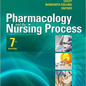 Pharmacology and the Nursing Process (7th Edition) - eBook