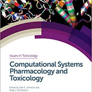Computational Systems Pharmacology and Toxicology