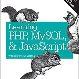 Learning PHP, MySQL & JavaScript: With jQuery, CSS & HTML5 (5th Edition) - eBook