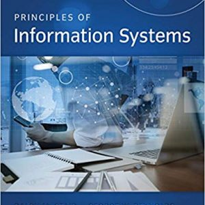 Principles of Information Systems (13th Edition) - eBook