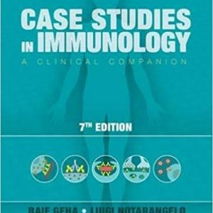 Case Studies in Immunology: A Clinical Companion (17th Edition) - eBook