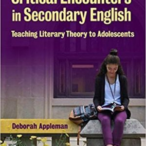 Critical Encounters in Secondary English: Teaching Literary Theory to Adolescents (3rd Edition) - eBook