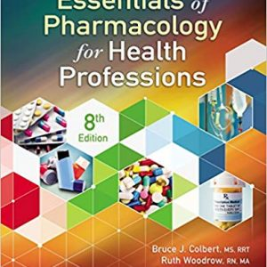 Essentials of Pharmacology for Health Professions (8th Edition) - eBook