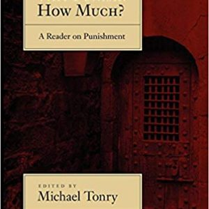 Why Punish? How Much?: A Reader on Punishment - eBook