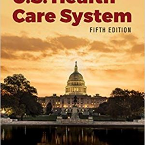 Essentials of the U.S. Health Care System (5th Edition) - eBook