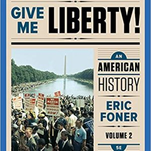 Give Me Liberty!: An American History (5th Edition) - eBook