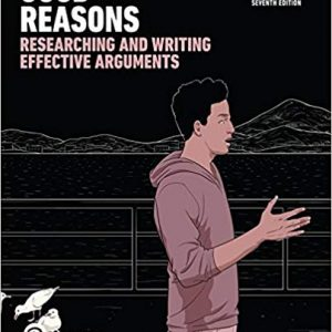 Good Reasons: Researching and Writing Effective Arguments (7th Edition) - eBook