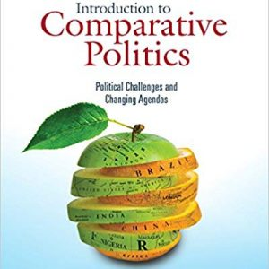 Introduction to Comparative Politics: Political Challenges and Changing Agendas (8th Edition) - eBook