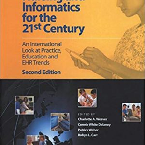 Nursing and Informatics for the 21st Century: An International Look at Practice, Education and EHR Trends (2nd Edition) - eBook