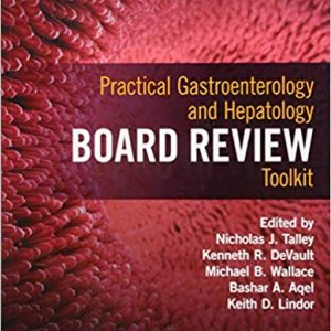 Practical Gastroenterology and Hepatology Board Review Toolkit (2nd Edition) - eBook