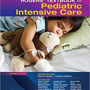Rogers' Textbook of Pediatric Intensive Care (5th Edition) - eBook