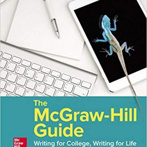 The McGraw-Hill Guide: Writing for College Writing for Life (4th Edition) - eBook
