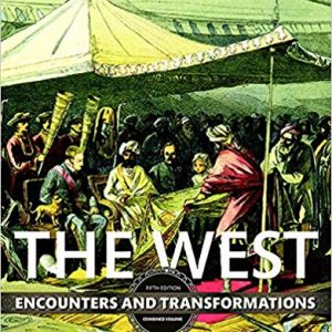 The West: Encounters and Transformations (5th Edition) - eBook