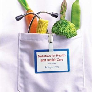 Nutrition for Health and Healthcare (5th Edition) - eBook