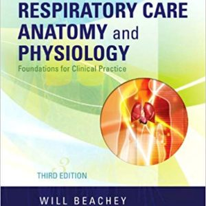 Respiratory Care Anatomy and Physiology: Foundations for Clinical Practice (3rd Edition) - eBook