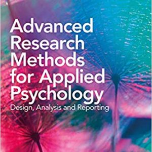 Advanced Research Methods for Applied Psychology: Design, Analysis and Reporting - eBook