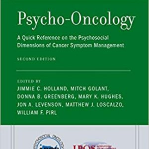 Psycho-Oncology: A Quick Reference on the Psychosocial Dimensions of Cancer Symptom Management (2nd Edition) - eBook