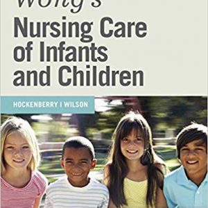 Wong's Nursing Care of Infants and Children (10th Edition) - eBook