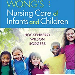 Wong's Nursing Care of Infants and Children (11th Edition) - eBook